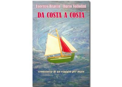 Coast to Coast by Lorenzo Bracco and Dario Voltolini