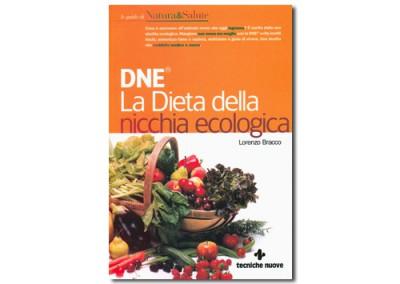 Italian Edition – DNE. La Dieta della Nicchia Ecologica® di Lorenzo Bracco