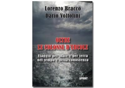 Italian Edition – Oltre le Colonne d'Ercole di Lorenzo Bracco e Dario Voltolini