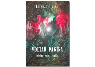 Italian Edition – Voltar pagina: elaborare il lutto di Lorenzo Bracco