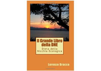 Italian Edition – Il Grande libro della DNE® di Lorenzo Bracco